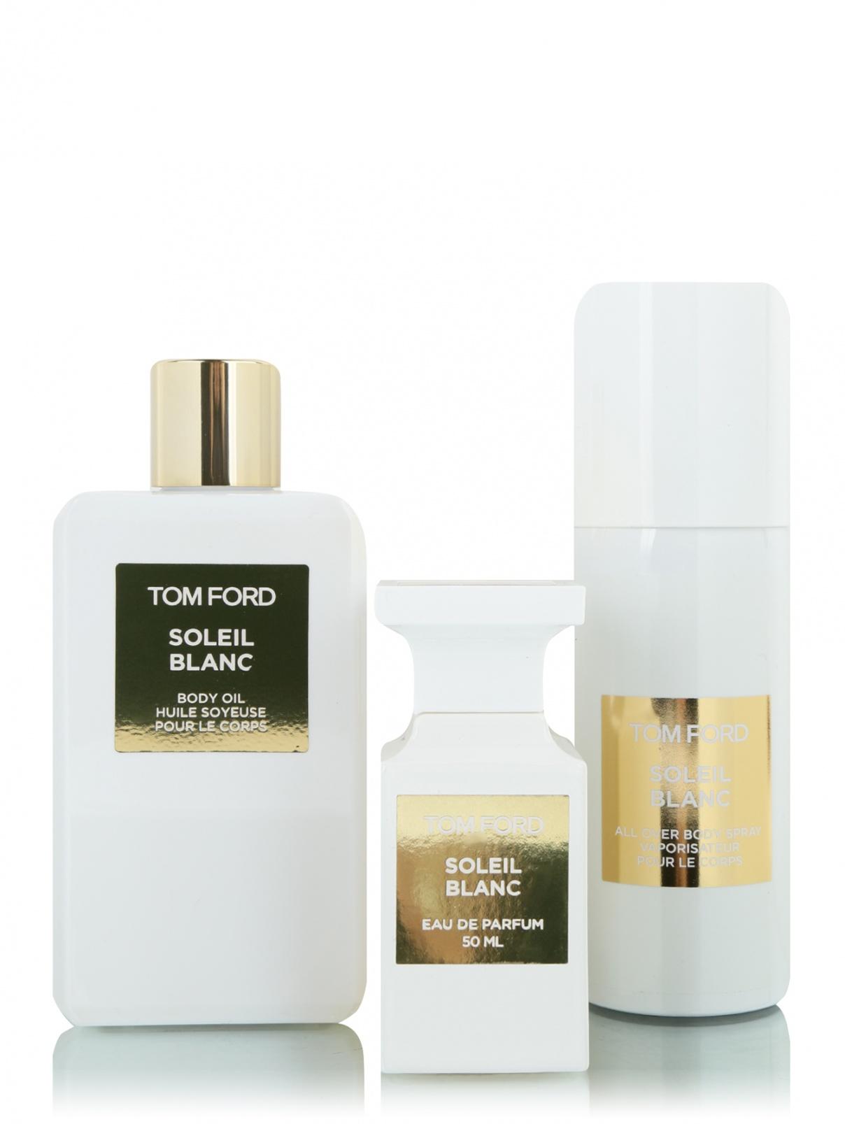 Набор Soleil Blanc (парфюмерная вода 50 мл, масло для тела 250 мл, спрей для тела 150 мл) Tom Ford  –  Общий вид